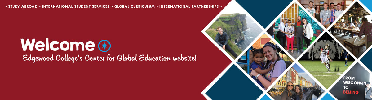 Banner, Welcome to Edgewood Colleges Center for Global Education Website!
